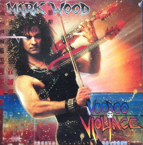 MARK WOOD - VOODOO VIOINCE