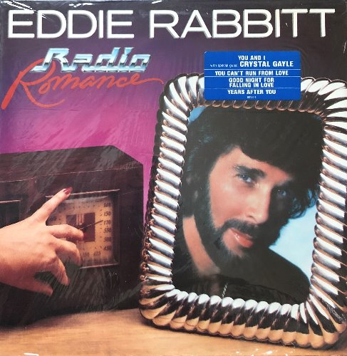 "EDDIE RABBITT - Radio Romance (""CRYSTAL GAYLE  You And I"")"