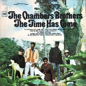 "CHAMBERS BROTHERS - The Time Has Come (""Psychedelic Soul"")"