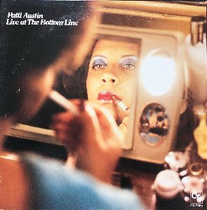 PATTI AUSTIN - Live At The Bottom Line