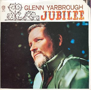 GLENN YARBROUGH - Jubilee
