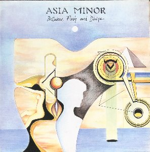 ASIA MINOR - BETWEEN FLESH AND DIVINE