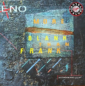 Brian Eno - More Blank Than Frank Song from the 1973-1977 Period
