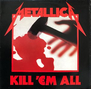 METALLICA - KILL 'EM ALL (해설지)