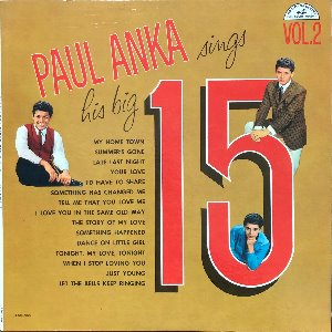 "Paul Anka - Sings His Big 15 - Vol. 2 / ""Let The Bells Keep Ringing"""