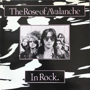 "THE ROSE OF AVALANCHE - In Rock (""1988 New Wave, Psychedelic Rock"")"