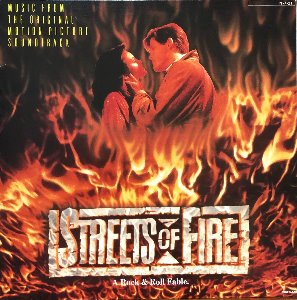 STREETS OF FIRE - OST (가사지)