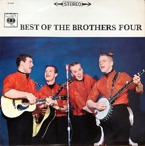 BROTHERS FOUR - BEST OF THE BROTHERS FOUR