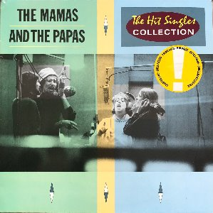 MAMAS AND THE PAPAS - The Hit Singles Collection