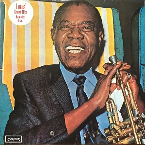 LOUIS ARMSTRONG - LOUIS` GREAT HITS/RECORDED LIVE