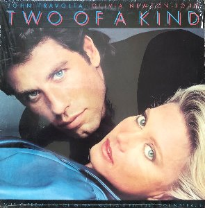 TWO OF A KIND - OST / OLIVIA NEWTON-JOHN / PATTI AUSTIN / BOZ SCAGGS / JOURNEY / CHICAGO / DAVID FOSTER / ETC