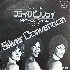 SILVER CONVENTION - Fly, Robin, Fly (7인지 45rpm)