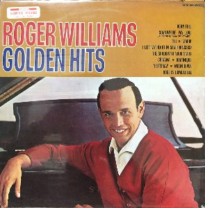 ROGER WILLIAMS - GOLDEN HITS (비매품 SAMPLE RECORD/미개봉)