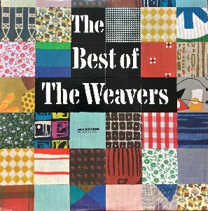 WEAVERS - The Best Of The Weavers (2LP)