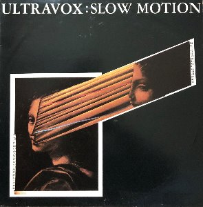 "ULTRAVOX - SLOW MOTION (""CLEAR VINYL P/S LIMITED EDITION UK"")"