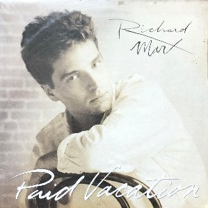 "RICHARD MARX - PAID VACATION (""Now and Forever"") 미개봉"