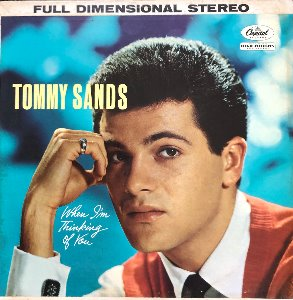 TOMMY SANDS - WHEN I'M THINKING OF YOU