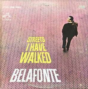 HARRY BELAFONTE - STREETS I HAVE WALKED (PROMO각인/화이트라벨)