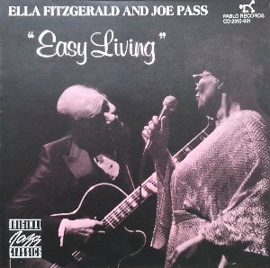 ELLA FITZGERALD AND JOE PASS - EASY LIVING