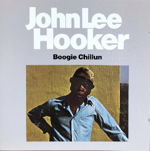 JOHN LEE HOOKER - Boogie Chillun (CD)