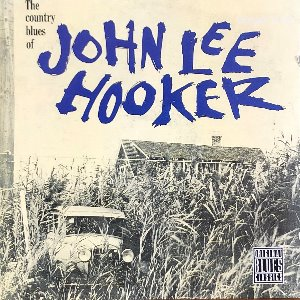 John Lee Hooker - The Country Blues of John Lee Hooker (CD)