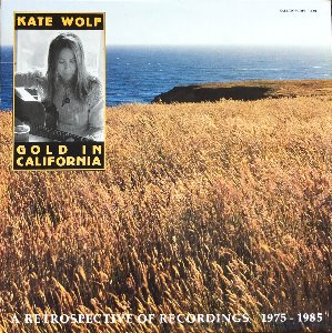 KATE WOLF - Best-of GOLD IN CALIFORNIA (2LP)