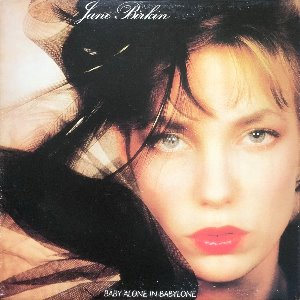 JANE BIRKIN - BABY ALONE IN BAYLONE (가사지)
