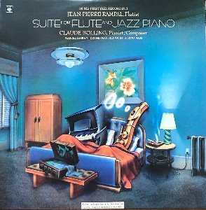 JEAN-PIERRE RAMPAL / CLAUDE BOLLING - SUITE FOR FLUTE AND JAZZ PIANO