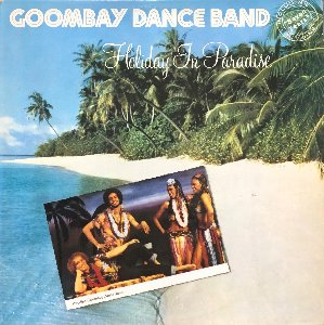 GOOMBAY DANCE BAND - Holiday In Paradise (PROMO각인/화이트라벨)
