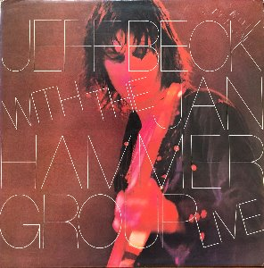 JEFF BECK - WITH JAN HAMMER GROUP LIVE (PROMO각인/화이트라벨)
