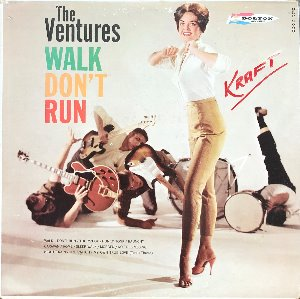 VENTURES - Walk Don,t Run