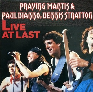 PRAYING MANTIS & PAUL DIANNO, DENNIS STRATTON - LIVE AT LAST