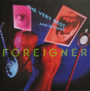 Foreigner - The Very Best And Beyond (CD)
