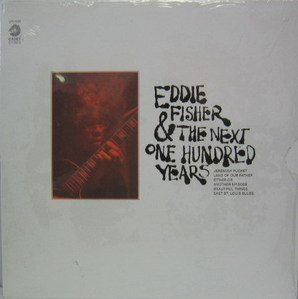 EDDIE FISHER - Eddie Fisher & The next One Hundred years