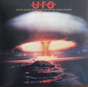 UFO - DOCTOR DOCTOR/TRY ME/ROCK BOTTON/TOO YOUNG TO KNOW