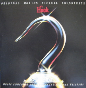 HOOK - ORIGINAL MOTION PICTURE SOUNDTRACK