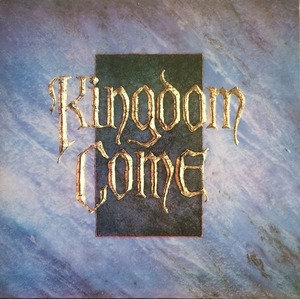 KINGDOM COME - Kingdom Come