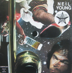 NEIL YOUNG & CRAZY HORSE - AMERICAN STARS 'N BARS