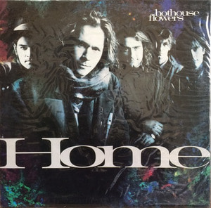Hothouse Flowers - Home (미개봉/SAMPLE RECORD)