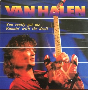 VAN HALEN - YOU REALLY GOT ME RUNNIN' WITH THE DEVIL
