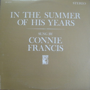 CONNIE FRANCIS - IN THE SUMMER OF HIS YEARS