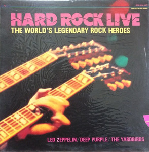 HARD ROCK LIVE 1 - LED ZEPPELIN/DEEP PURPLE/YARDBIRDS (미개봉)