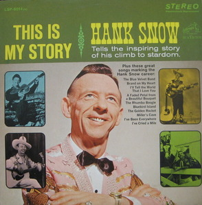 "HANK SNOW - This is My Story (2LP/""팔도유람 원곡"")"