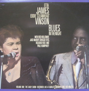 ETTA JAMES / EDDIE - BLUES IN THE NIGHT VOL.1:THE EARLY SHOW
