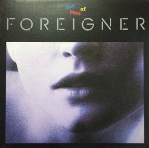 Foreigner - The Best Of Foreigner