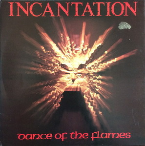 "INCANTATION - Dance Of The Flames (""Booklet"")"