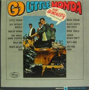 HONDELLS - Go Little Honda