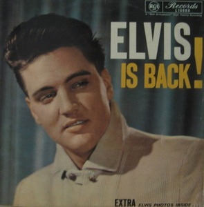 ELVIS PRESLEY - Is Back