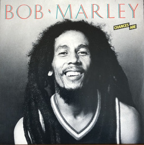 BOB MARLEY - Chances Are