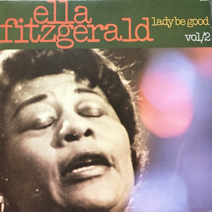 ELLA FITZGERALD - Lady Be Good Vol.2